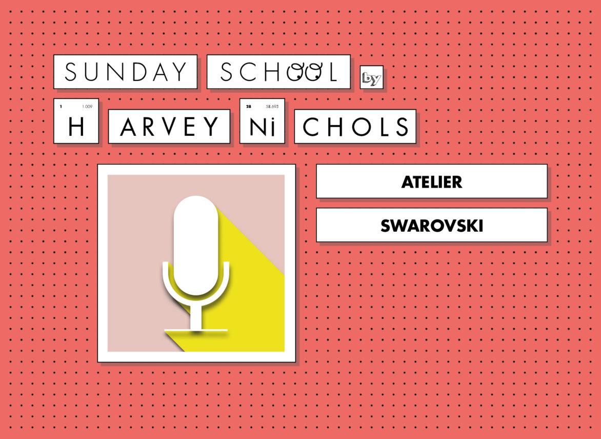 Sunday School Podcast Atelier Swarovski