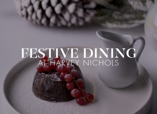 Harvey Nichols Festive Dining